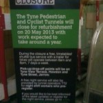 public notice of forthcoming tunnel closure
